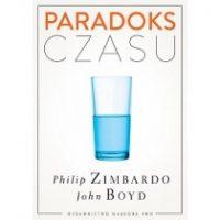 PARADOKS CZASU. Philip Zimbardo