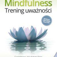 Mindfulness. Trening uważności - Williams Mark, Penman Danny
