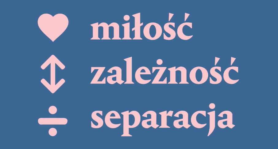 KONFERENCJA Zależność, miłość, separacja. Warszawa