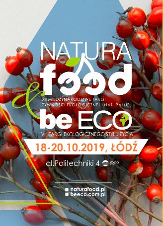 XII Międzynarodowe targi NATURA FOOD & VIII Targi Ekologicznego Stylu Życia beECO. Łódź