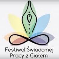 VII Festiwal Świadomej Pracy z Ciałem. Gdańsk Zaspa