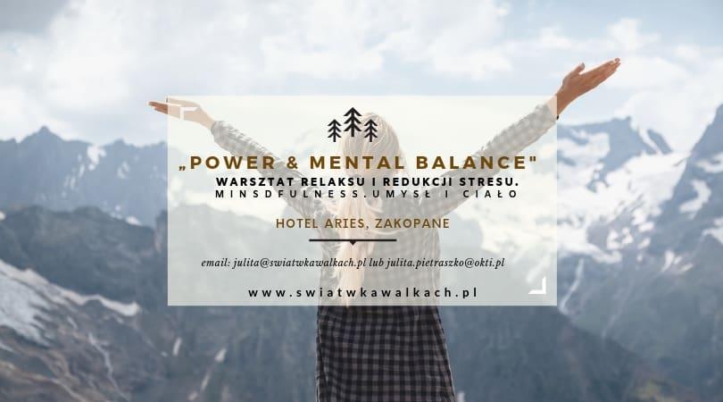 """WARSZTAT RELAKSU I REDUKCJI STRESU """"Power & Mental Balance"""". Mindfulness. Umysł i ciało. ARIES HOTEL&SPA. TATRY"""